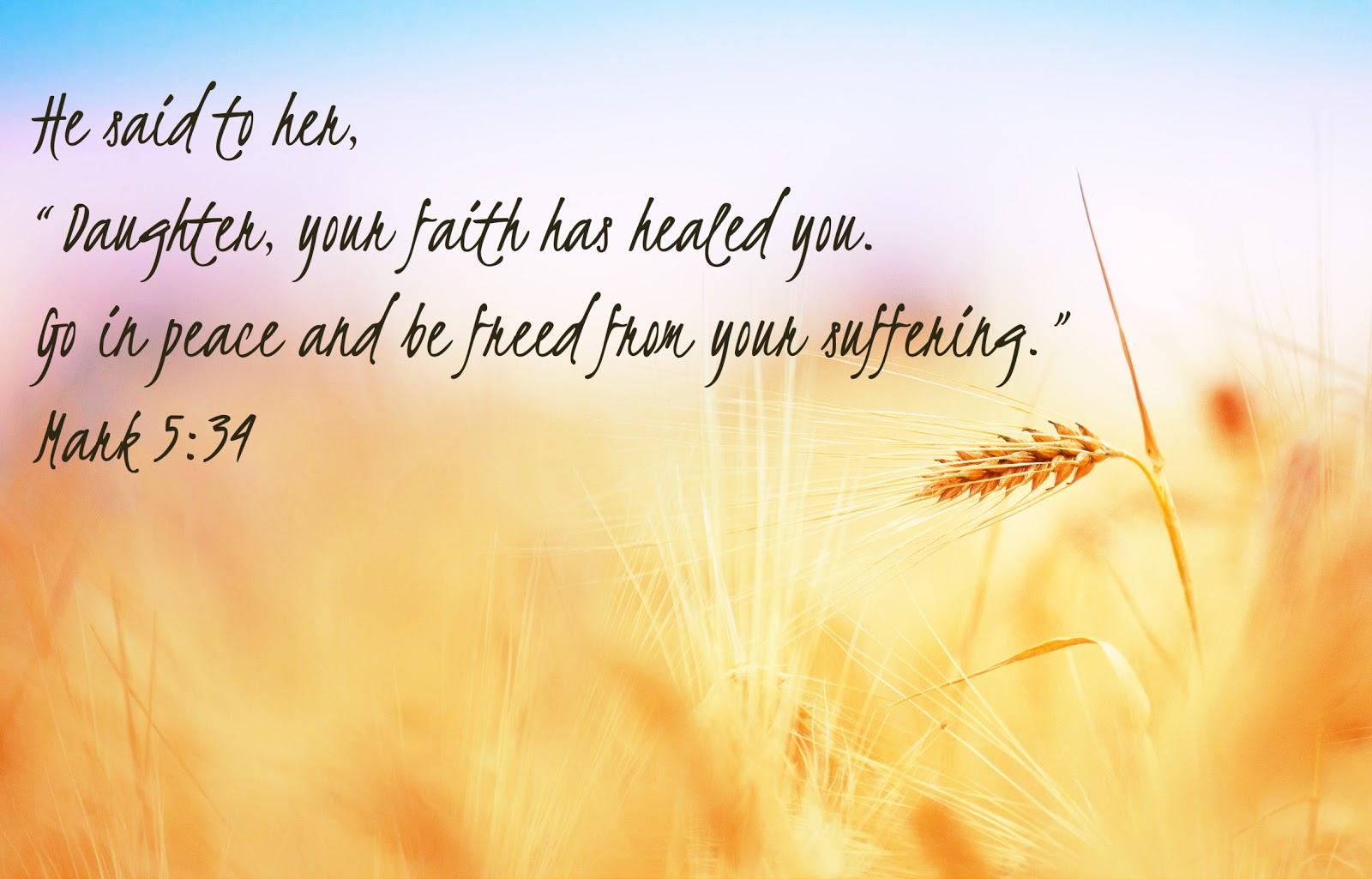 Faith Will Heal You