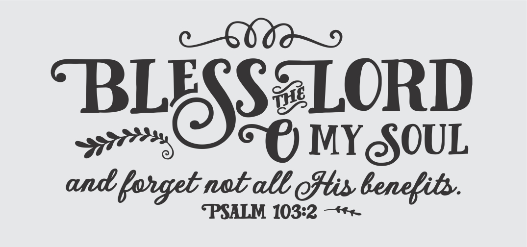 psalm103-2blessthelordcloseup